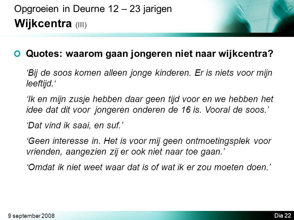 Wijkcentra (III) Opgroeien in Deurne 12 – 23 jarigen
