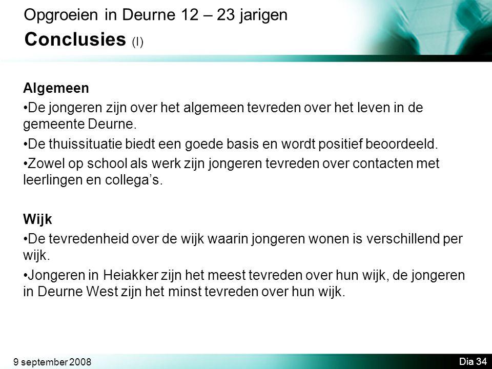 Conclusies (I) Opgroeien in Deurne 12 – 23 jarigen Algemeen