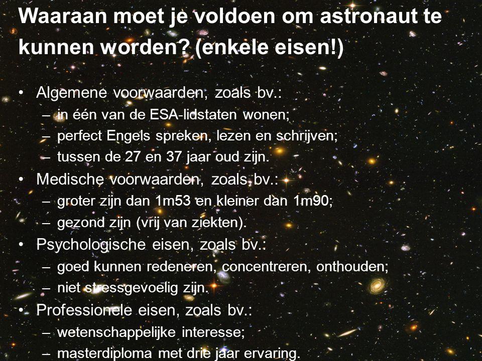 Waaraan moet je voldoen om astronaut te kunnen worden (enkele eisen!)