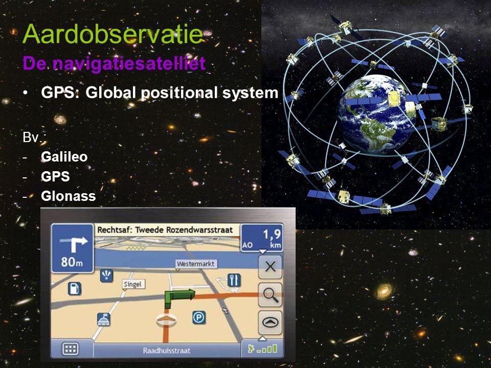 Aardobservatie De navigatiesatelliet GPS: Global positional system
