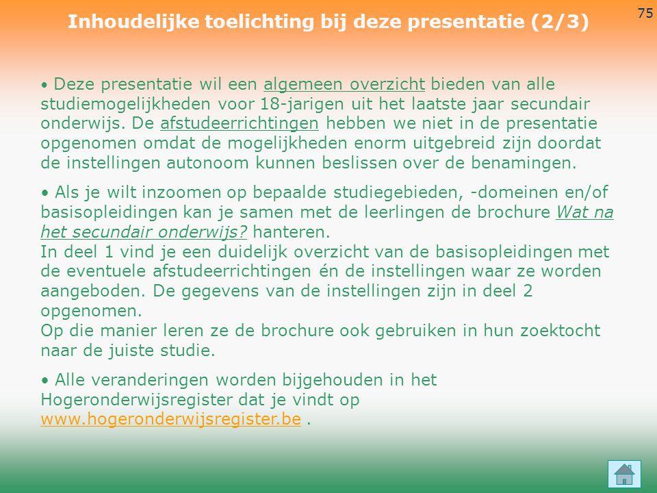 Inhoudelijke toelichting bij deze presentatie (2/3)
