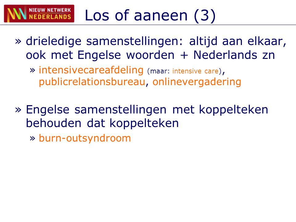 Los of aaneen (3) drieledige samenstellingen: altijd aan elkaar, ook met Engelse woorden + Nederlands zn.