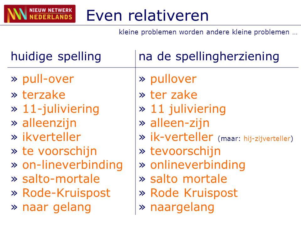 Even relativeren huidige spelling na de spellingherziening pull-over
