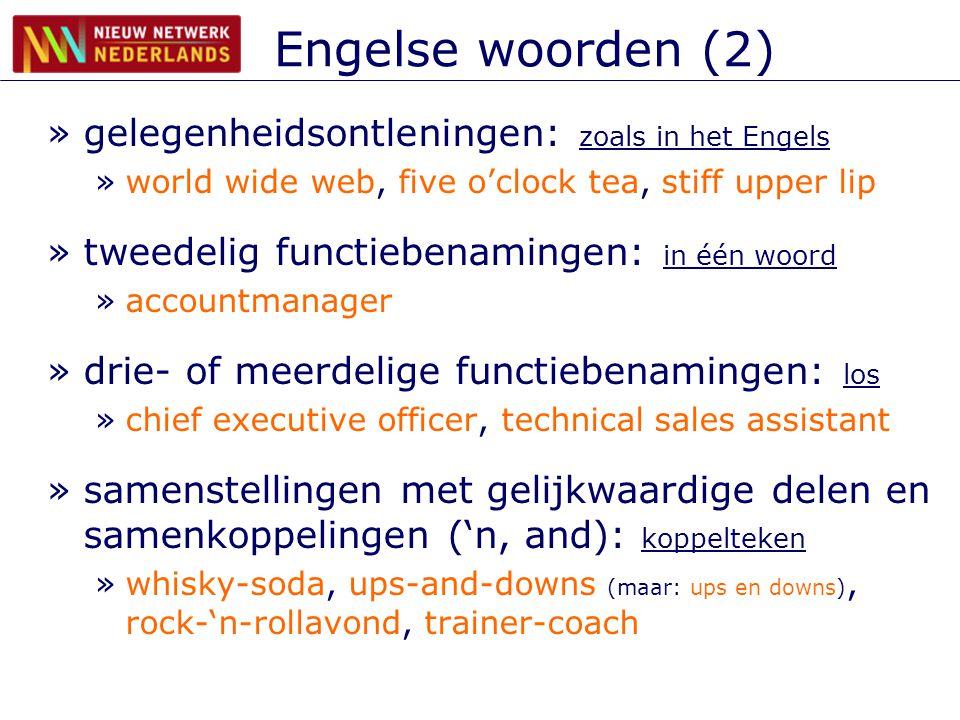 Engelse woorden (2) gelegenheidsontleningen: zoals in het Engels