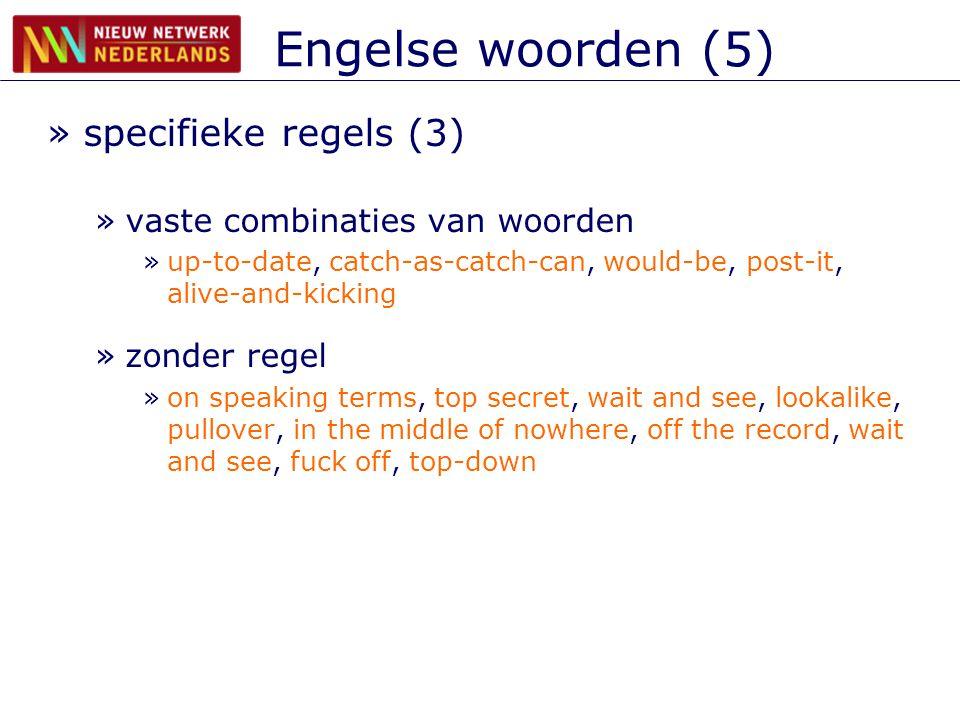 Engelse woorden (5) specifieke regels (3)
