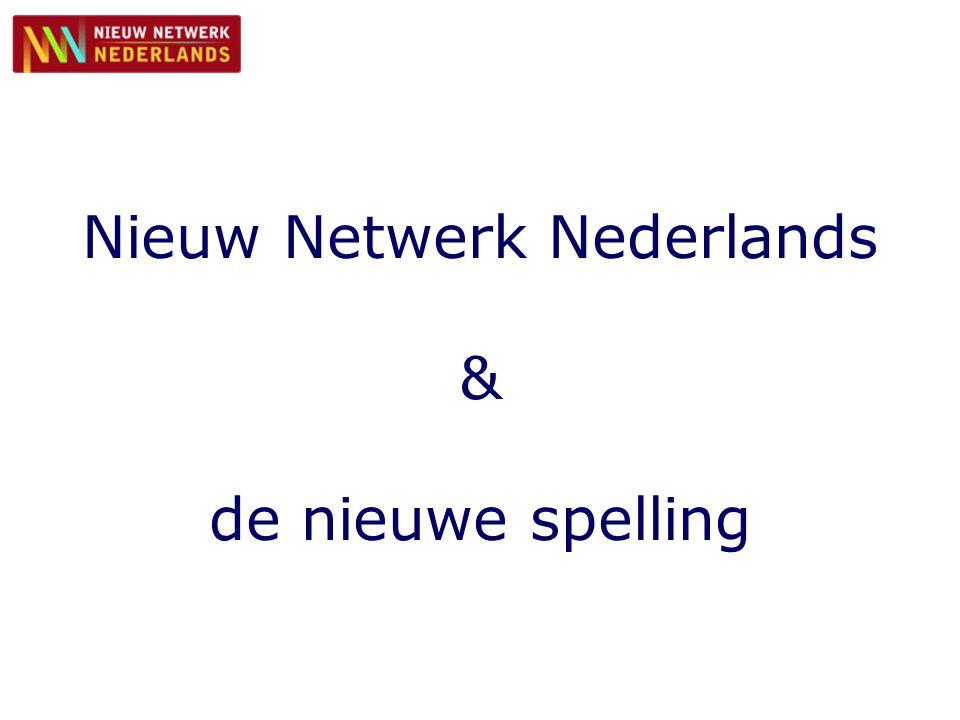 Nieuw Netwerk Nederlands & de nieuwe spelling