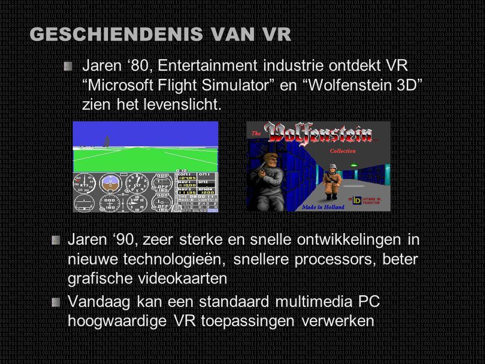 GESCHIENDENIS VAN VR Jaren '80, Entertainment industrie ontdekt VR Microsoft Flight Simulator en Wolfenstein 3D zien het levenslicht.