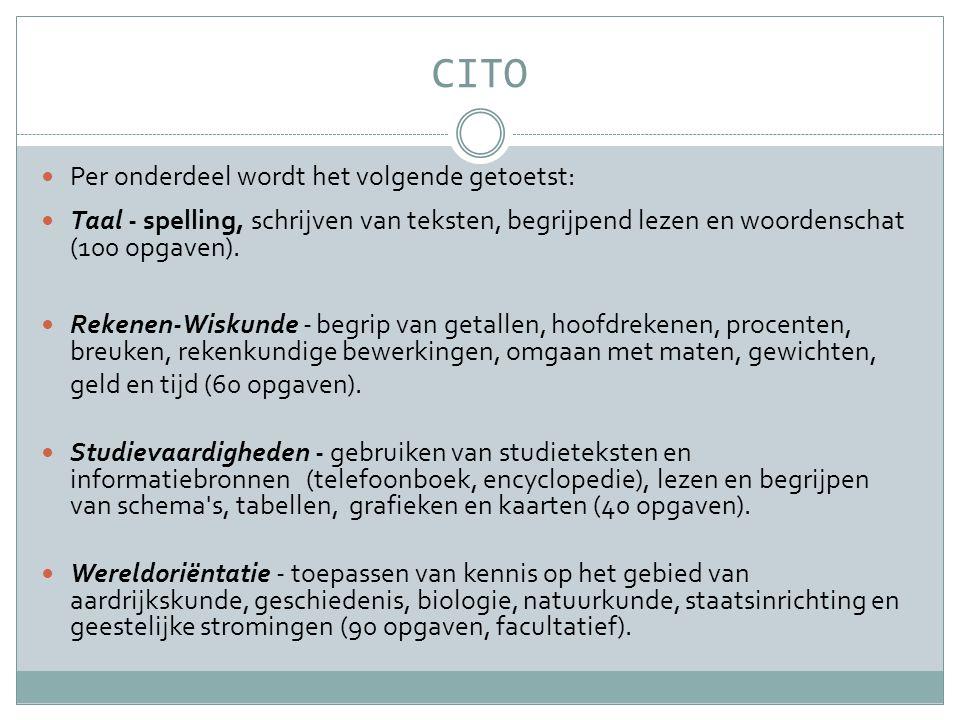 CITO Per onderdeel wordt het volgende getoetst: