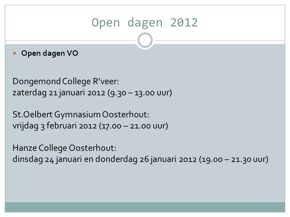 Open dagen 2012 Dongemond College R'veer: