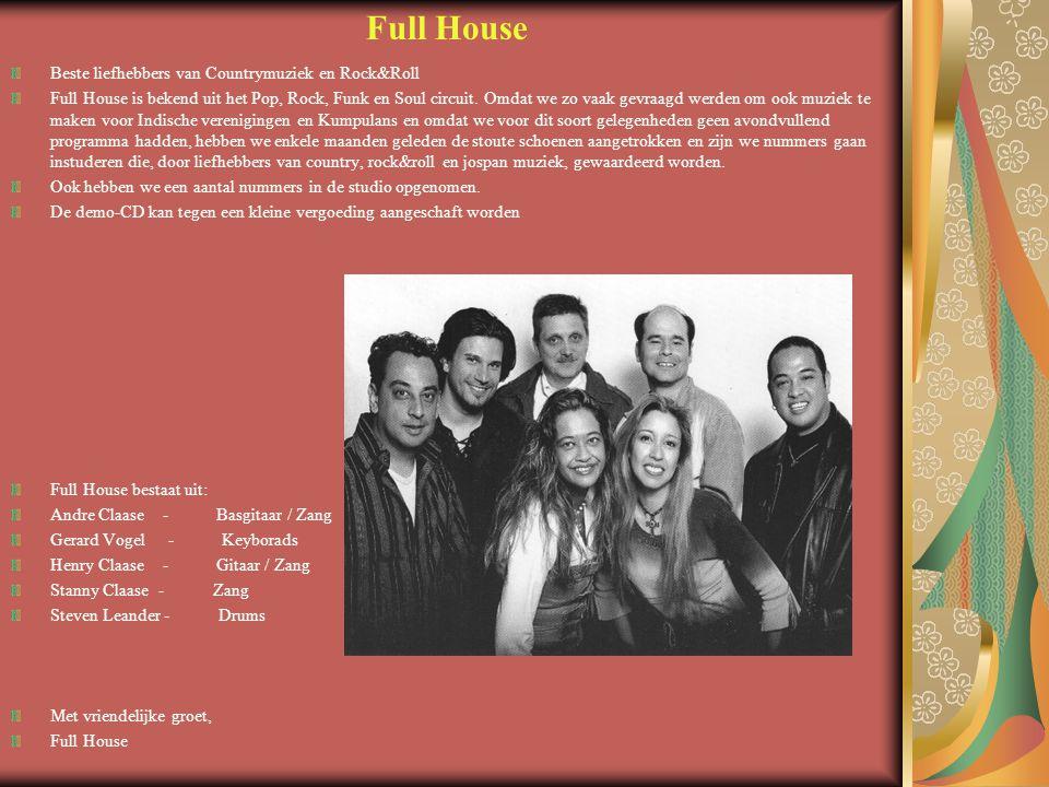 Full House Beste liefhebbers van Countrymuziek en Rock&Roll