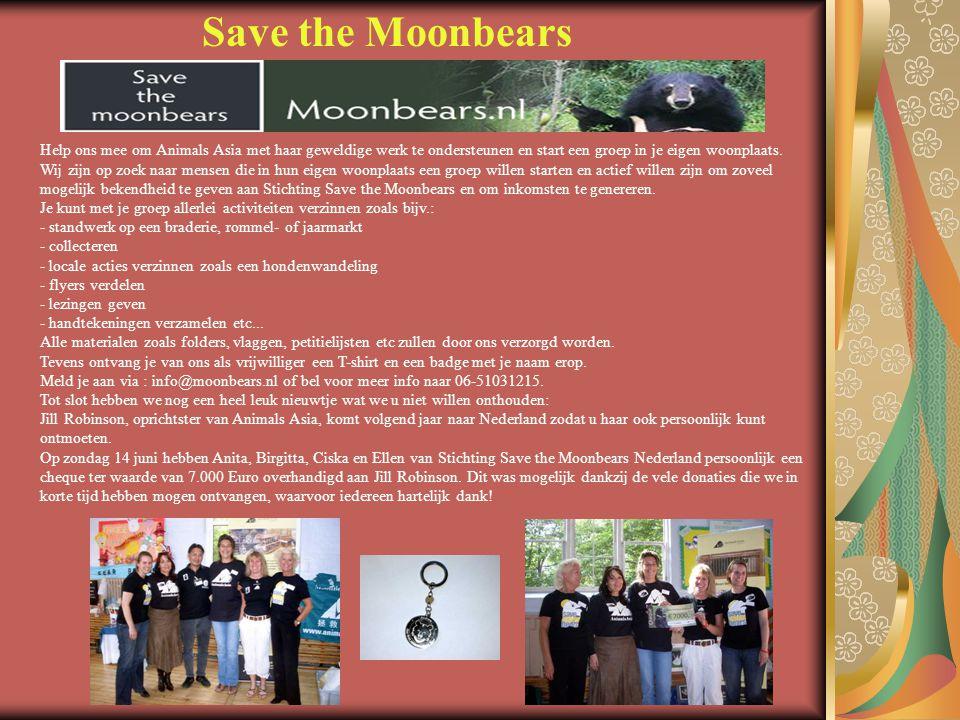 Save the Moonbears Help ons mee om Animals Asia met haar geweldige werk te ondersteunen en start een groep in je eigen woonplaats.