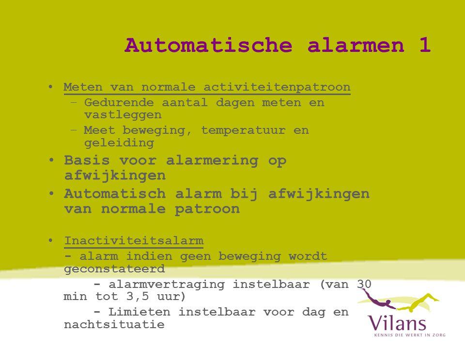 Automatische alarmen 1 Basis voor alarmering op afwijkingen