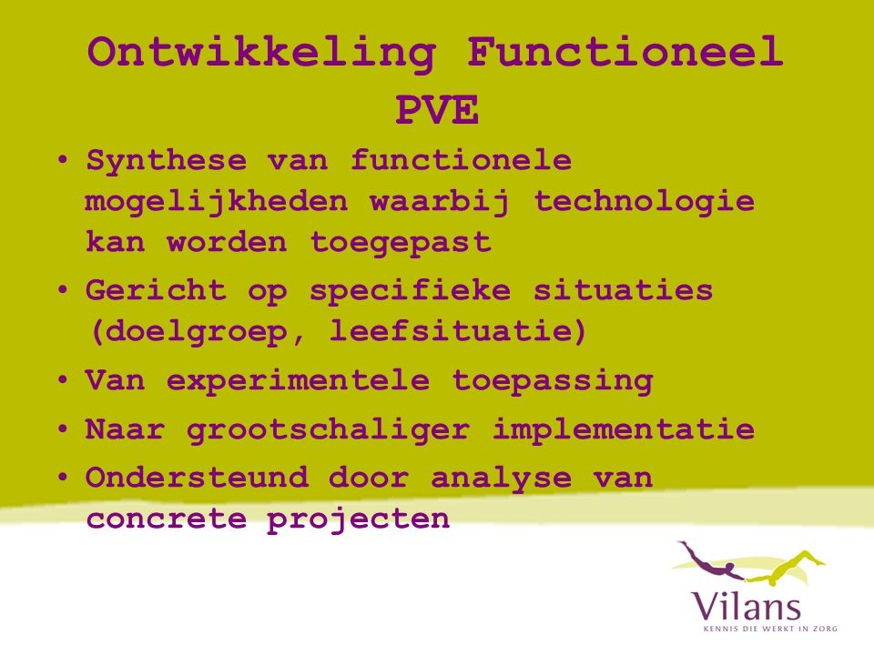 Ontwikkeling Functioneel PVE