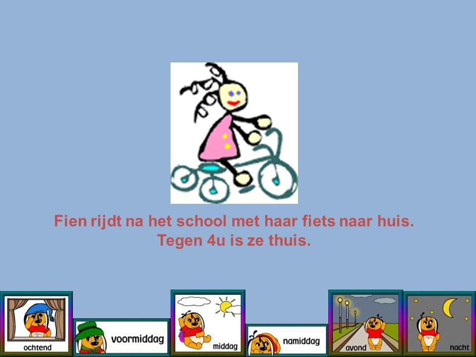 Fien rijdt na het school met haar fiets naar huis. Tegen 4u is ze thuis.