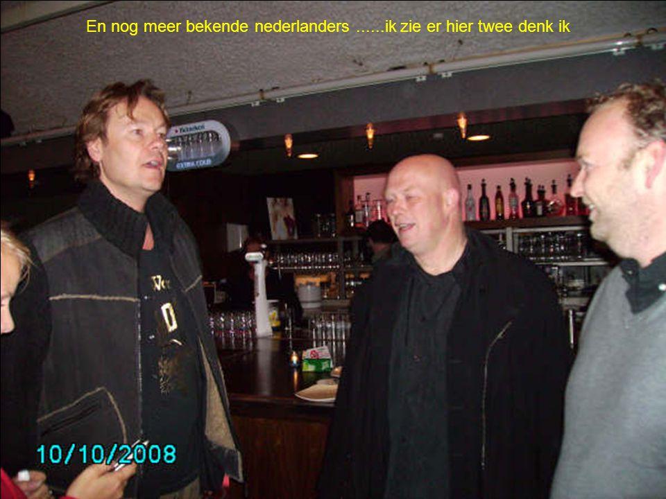 En nog meer bekende nederlanders ......ik zie er hier twee denk ik
