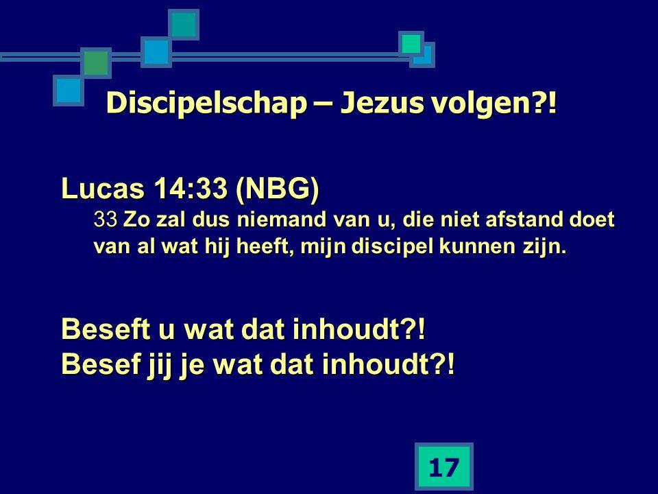 Discipelschap – Jezus volgen !