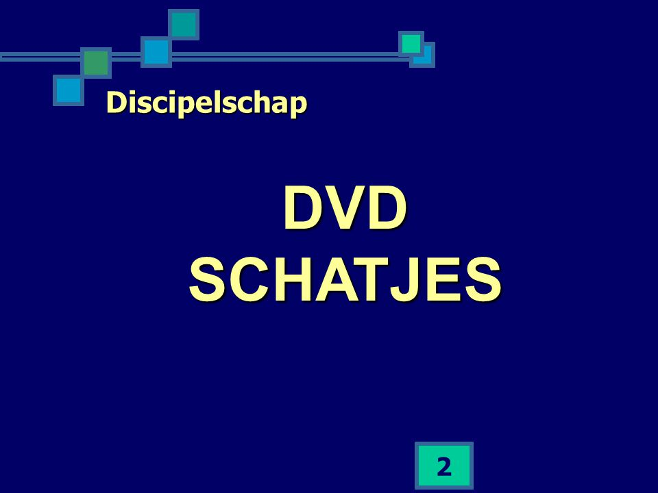 Discipelschap DVD SCHATJES