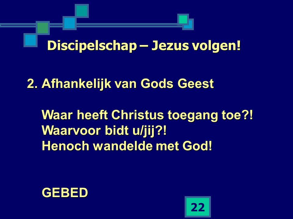 Discipelschap – Jezus volgen!