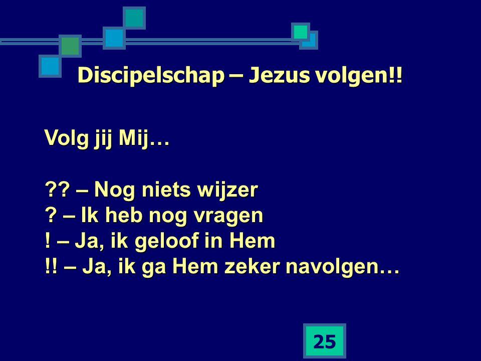 Discipelschap – Jezus volgen!!
