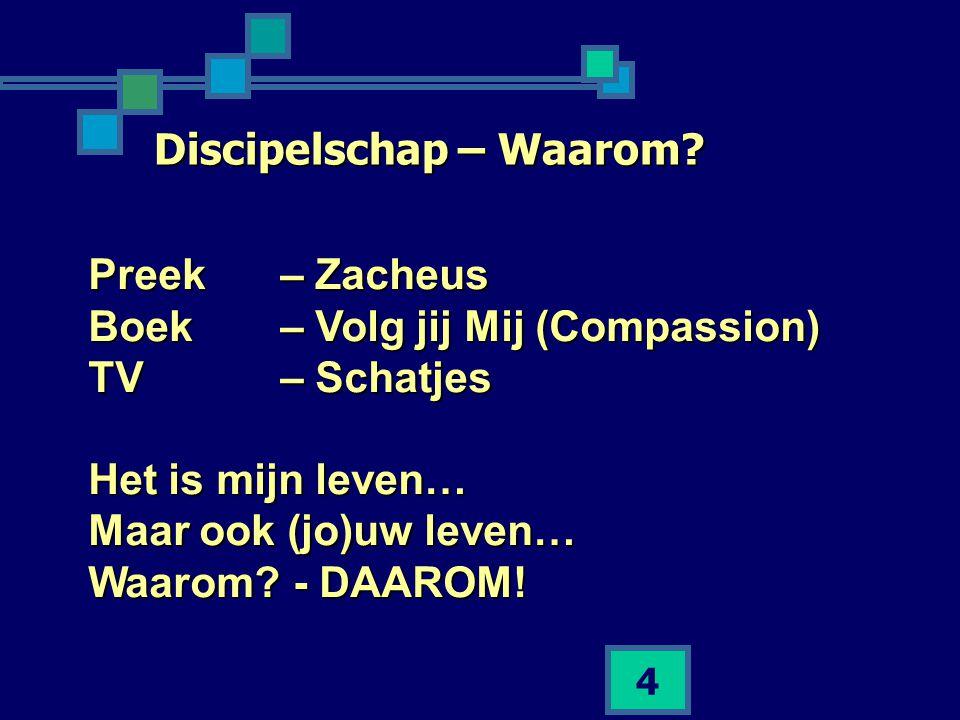 Discipelschap – Waarom