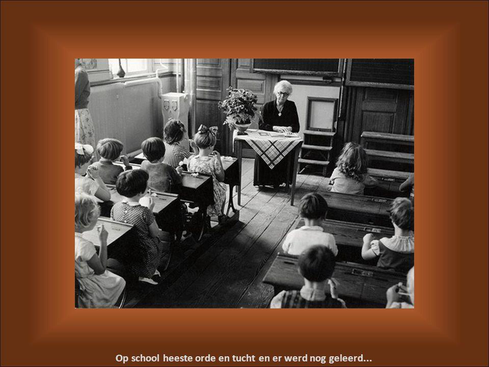 Op school heeste orde en tucht en er werd nog geleerd...