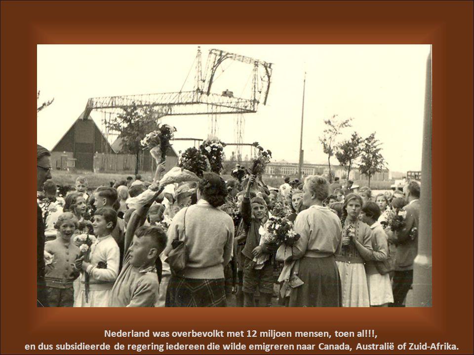 Nederland was overbevolkt met 12 miljoen mensen, toen al!!!,