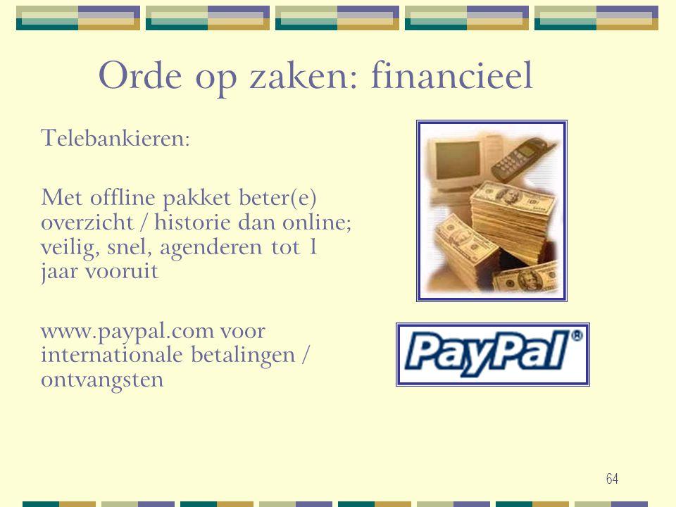 Orde op zaken: financieel