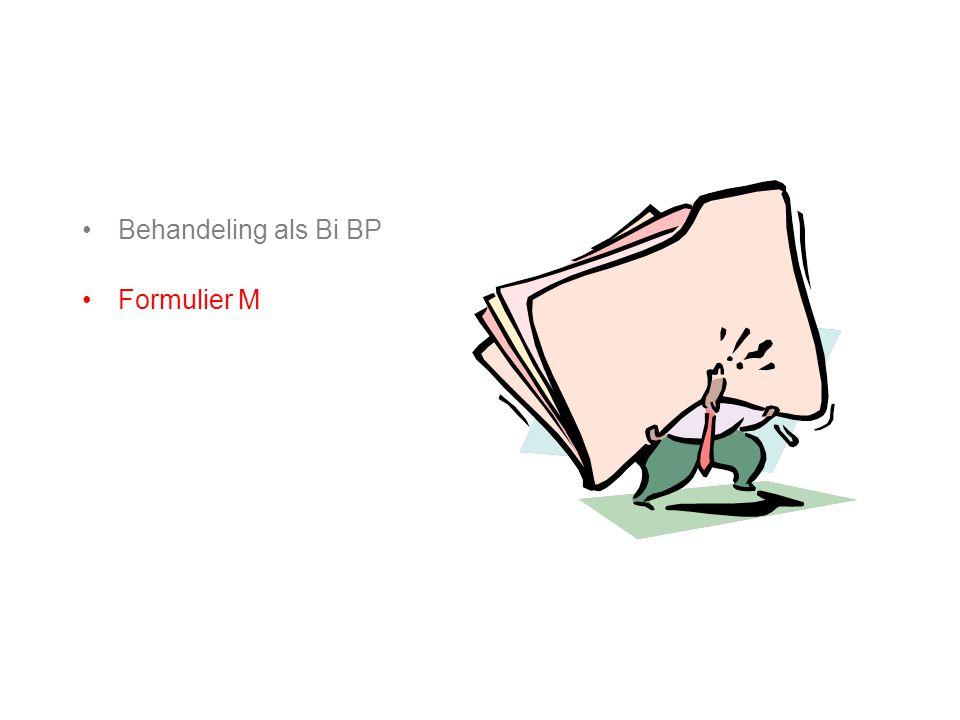 Behandeling als Bi BP Formulier M