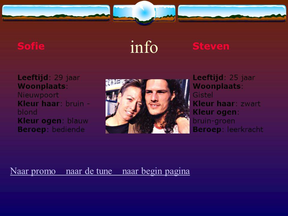 info Sofie Steven Naar promo naar de tune naar begin pagina