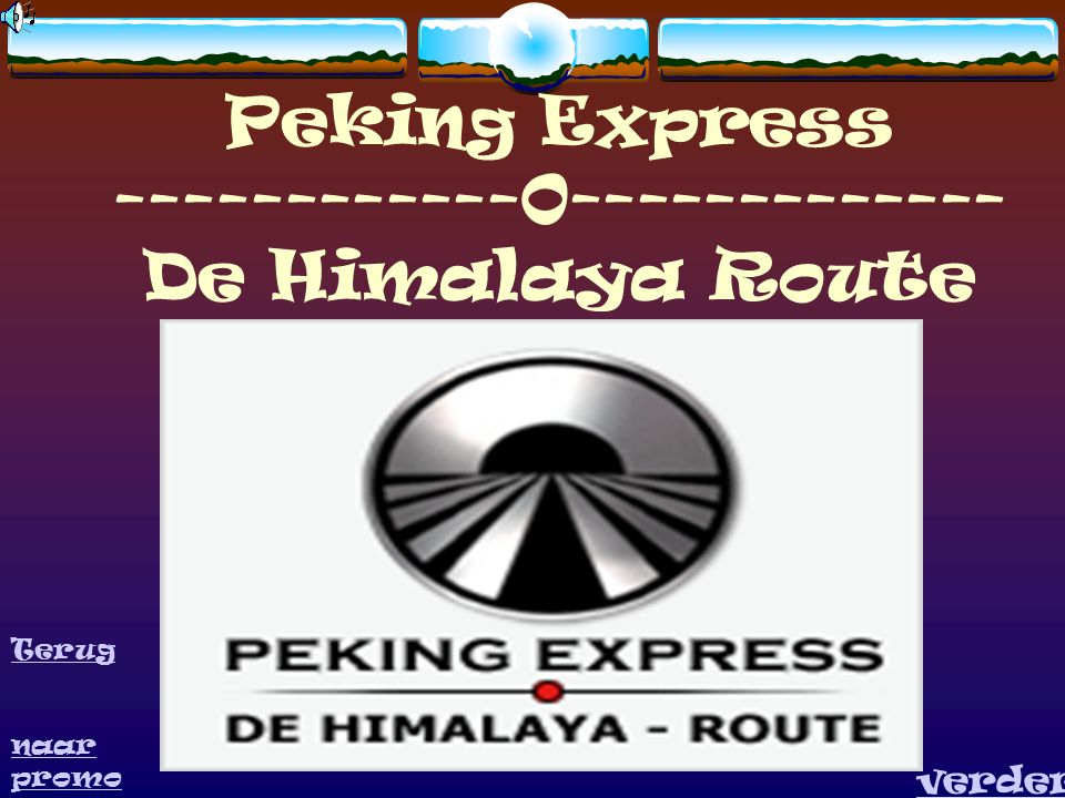 Peking Express ------------0------------- De Himalaya Route