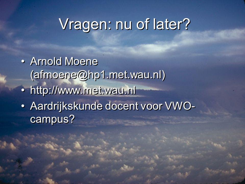 Vragen: nu of later Arnold Moene (afmoene@hp1.met.wau.nl)