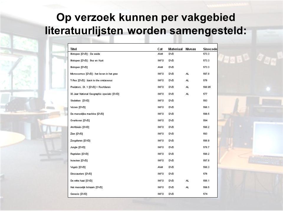 Op verzoek kunnen per vakgebied literatuurlijsten worden samengesteld:
