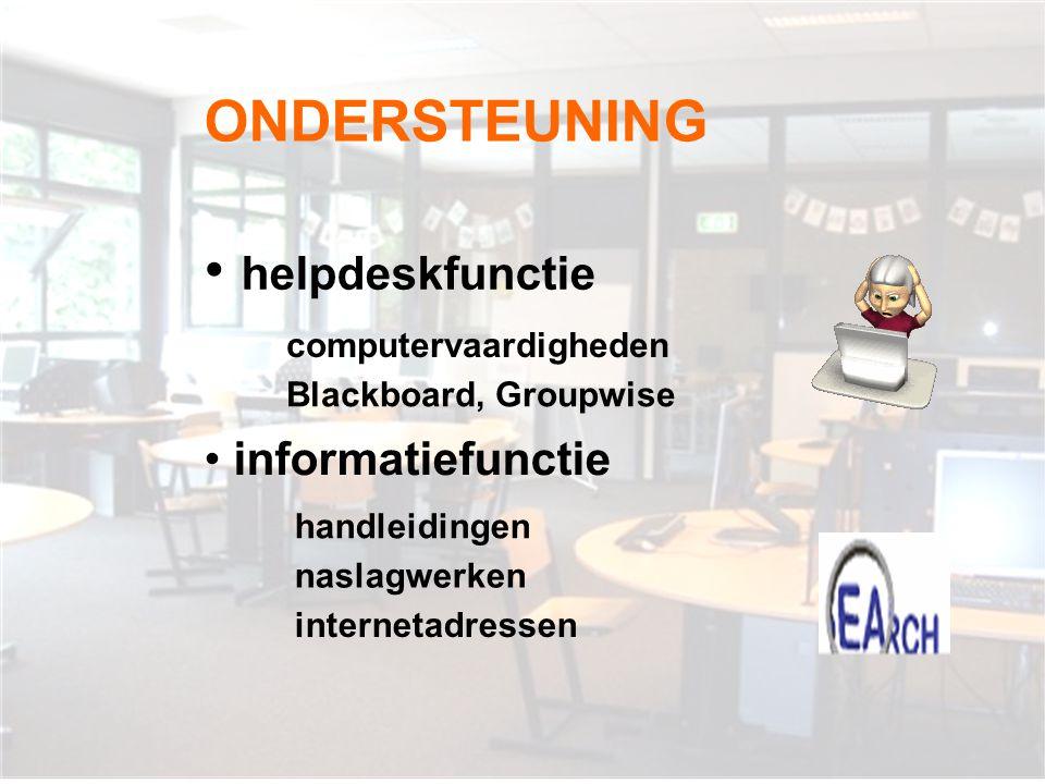 ONDERSTEUNING helpdeskfunctie informatiefunctie computervaardigheden