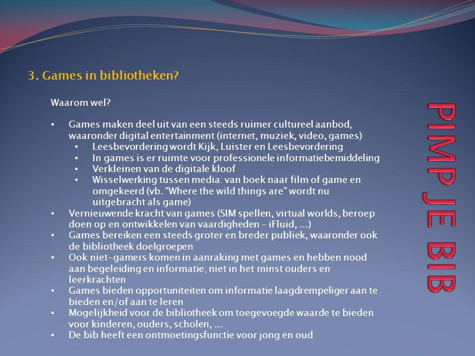 PIMP JE BIB 3. Games in bibliotheken Waarom wel
