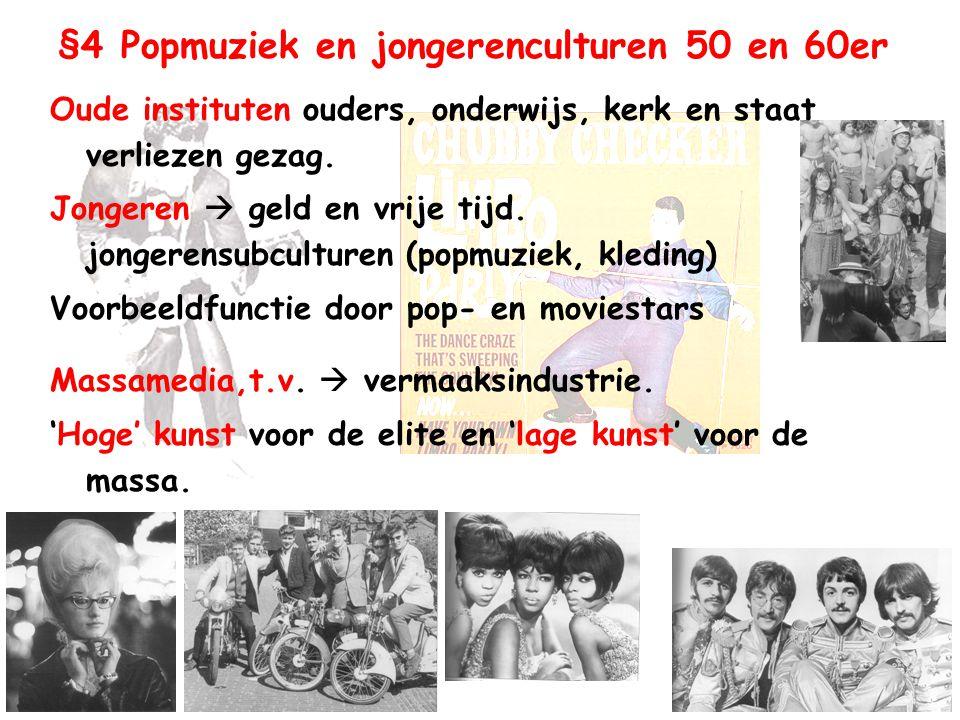 §4 Popmuziek en jongerenculturen 50 en 60er