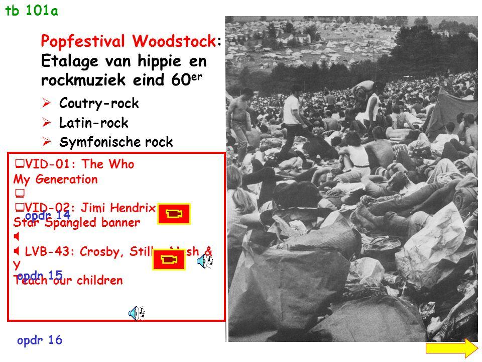 Popfestival Woodstock: Etalage van hippie en rockmuziek eind 60er