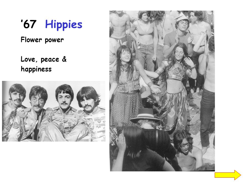 '67 Hippies Flower power Love, peace & happiness