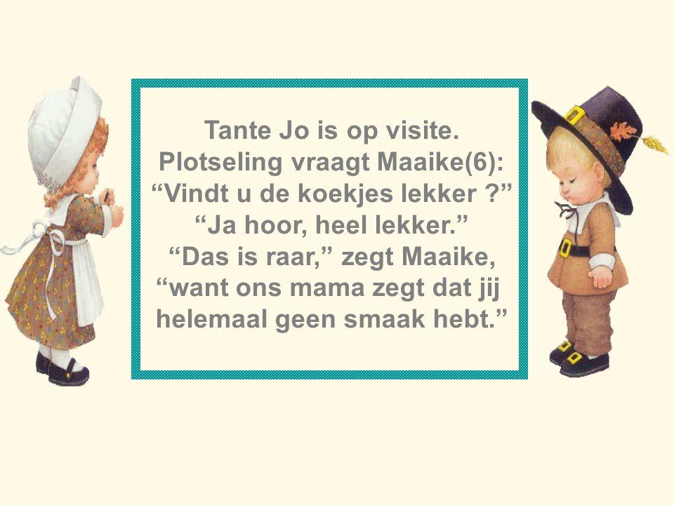 Plotseling vraagt Maaike(6): Vindt u de koekjes lekker