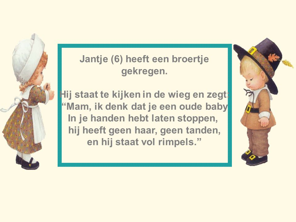 Jantje (6) heeft een broertje gekregen.