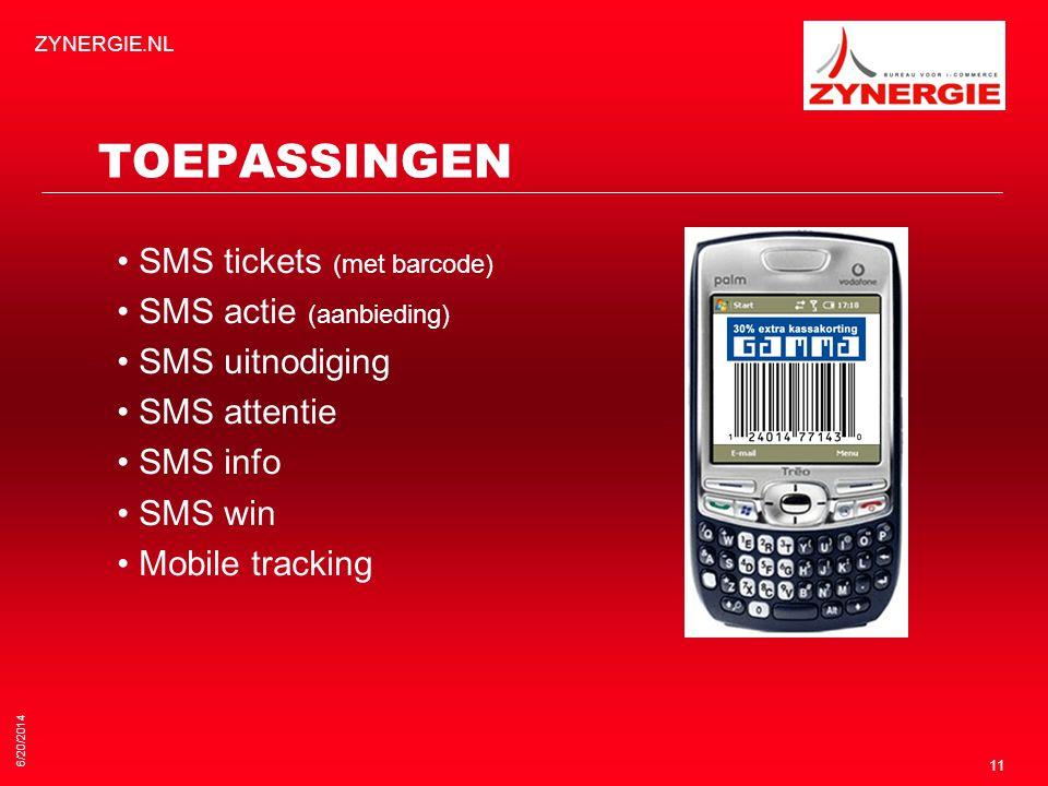 TOEPASSINGEN • SMS tickets (met barcode) • SMS actie (aanbieding)