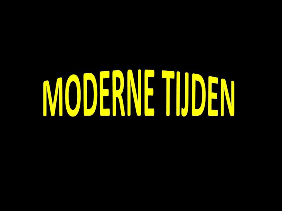 MODERNE TIJDEN