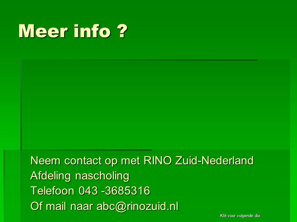 Meer info Neem contact op met RINO Zuid-Nederland
