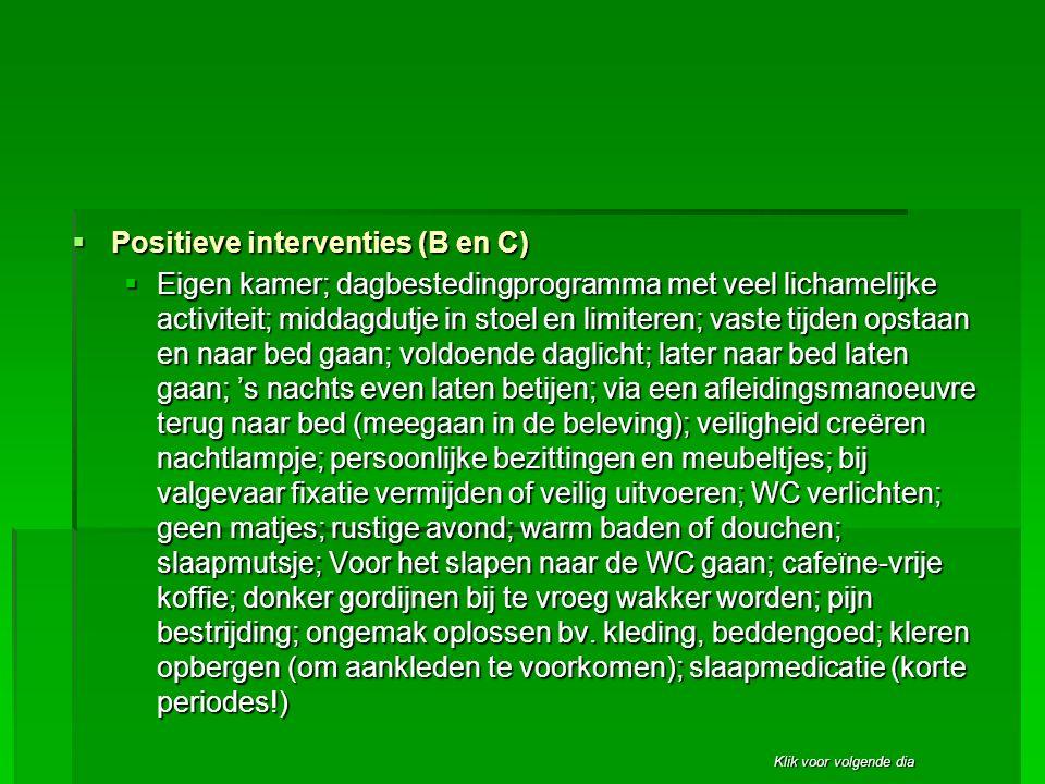 Positieve interventies (B en C)