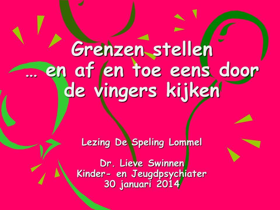 Grenzen stellen … en af en toe eens door de vingers kijken Lezing De Speling Lommel Dr.