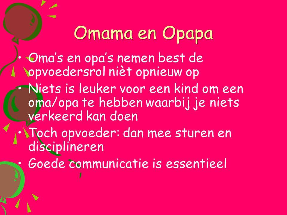 Omama en Opapa Oma's en opa's nemen best de opvoedersrol nièt opnieuw op.
