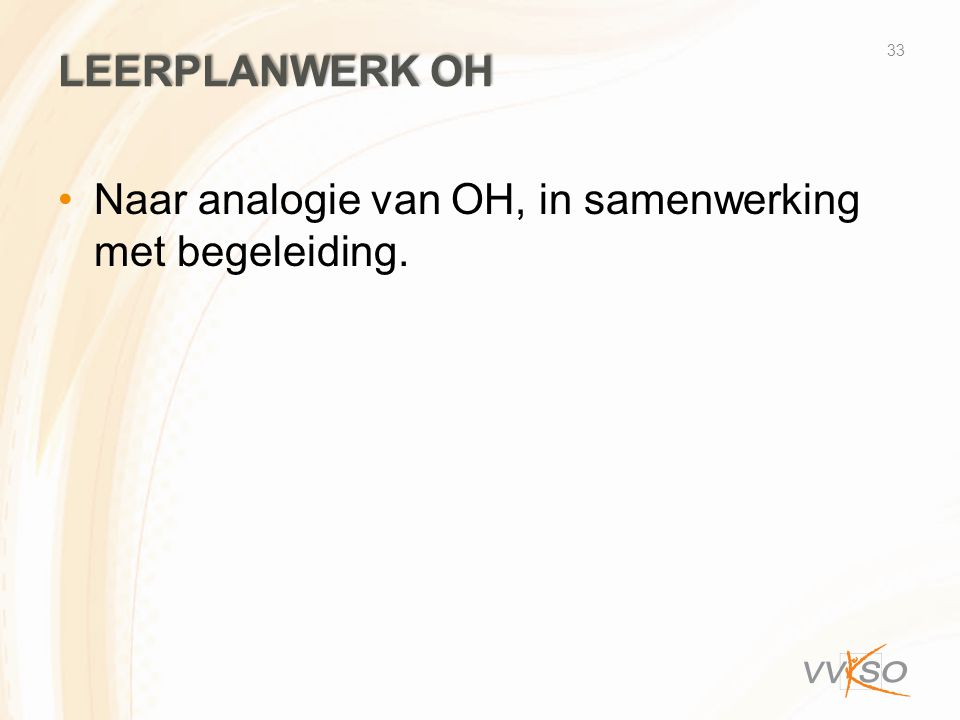 LeerplAnwerk oh Naar analogie van OH, in samenwerking met begeleiding.