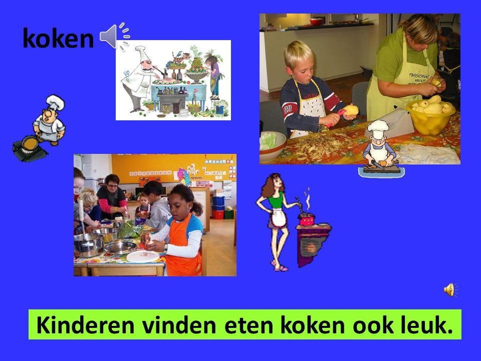 Kinderen vinden eten koken ook leuk.