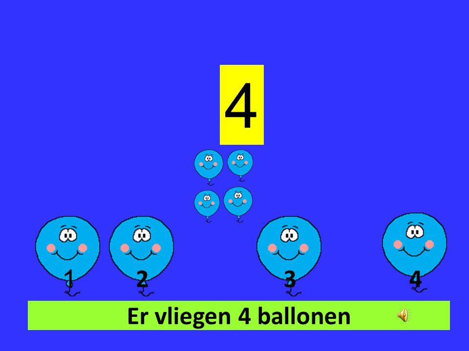 4 1 2 3 4 Er vliegen 4 ballonen