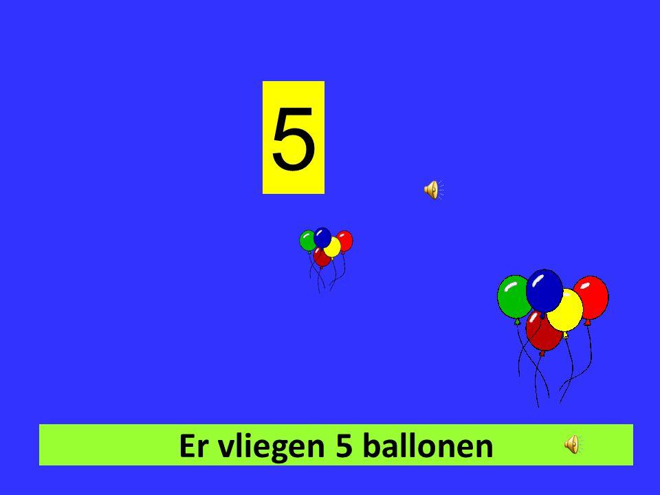 5 Er vliegen 5 ballonen