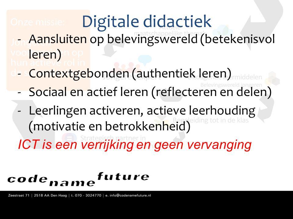 Digitale didactiek Aansluiten op belevingswereld (betekenisvol leren)